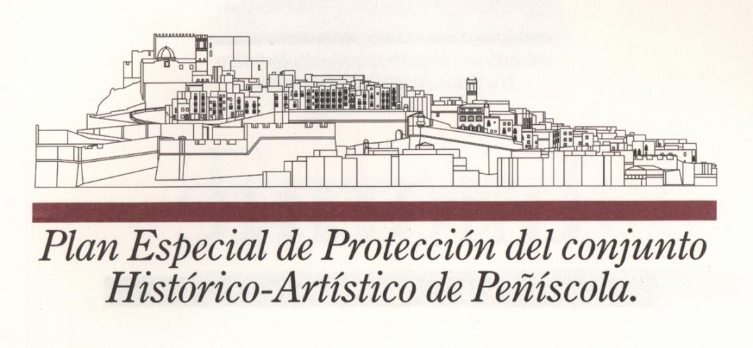Plan Especial de Protección del Conjunto Histórico-Artístico de Peñíscola.   1998-2009